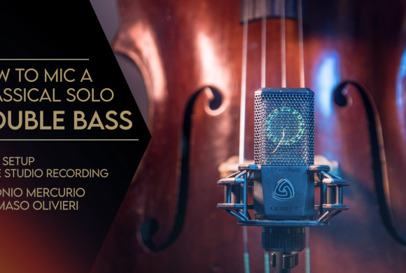 HOW TO MIC A CLASSICAL SOLO DOUBLE BASS
