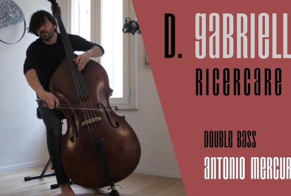 D. GABRIELLI / RICERCARE I